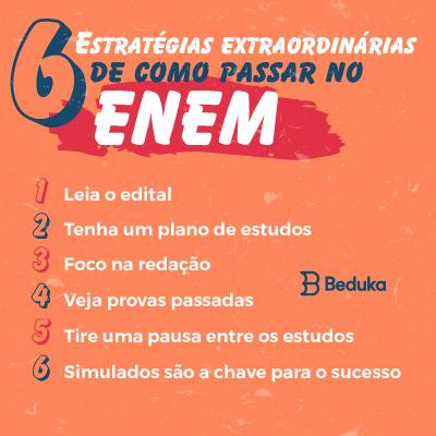 6 estratégias extraordinárias de como passar no enem
