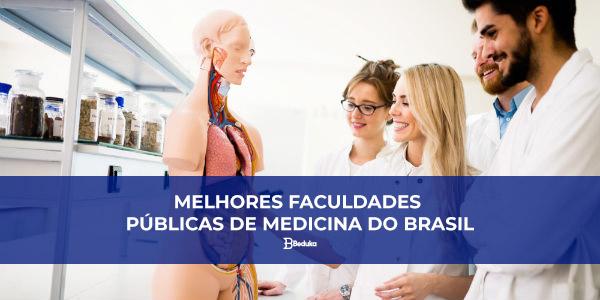 QUAIS-SÃO-AS-MELHORES-FACULDADES-PÚBLICAS-DE-MEDICINA-DO-BRASIL-