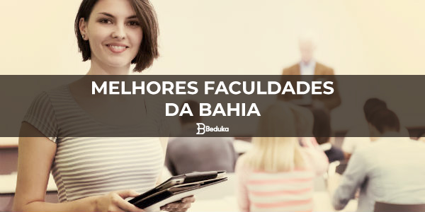 QUAIS-SÃO-AS-MELHORES-FACULDADES-DA-BAHIA-