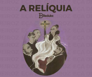 RESUMO-DE-A-RELÍQUIA-DE-EÇA-DE-QUEIROZ,-ANÁLISE-DA-OBRA-E-EXERCÍCIOS-VESTIBULAR-FUVEST-2020