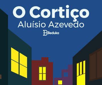 RESUMO-DO-LIVRO-O-CORTIÇO-DE-ALUÍSIO-AZEVEDO-E-ANÁLISE-DA-OBRA