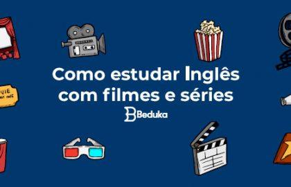 Como-estudar-inglês-com-filmes-e-séries