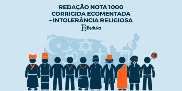 REDAÇÃO-NOTA-1000-CORRIGIDA-E-COMENTADA-–-INTOLERÂNCIA-RELIGIOSA