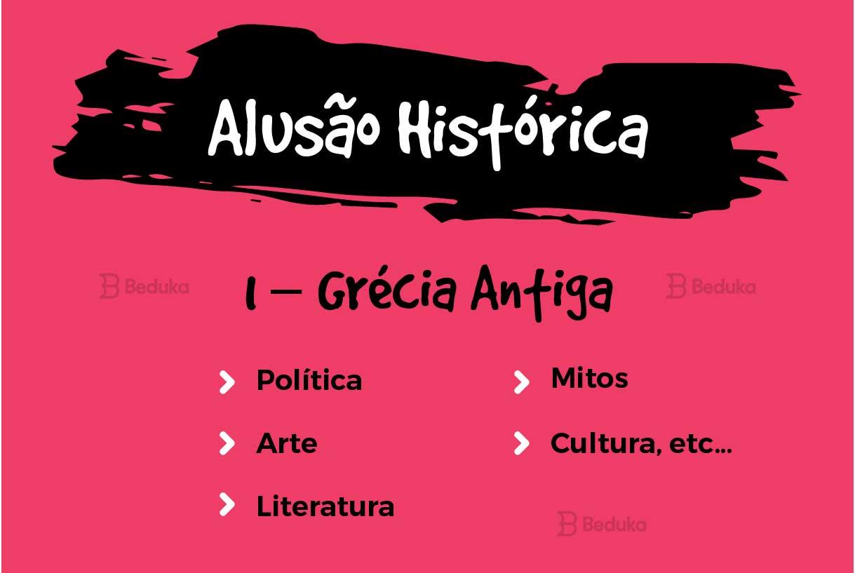alusão histórica para qualquer tema, como política, arte, literatura, mitos, cultura