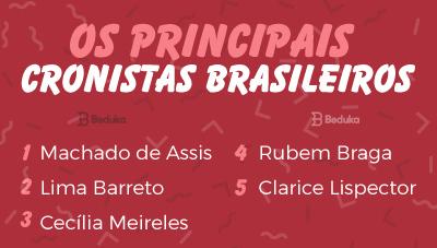 quem são os principais cronistas brasileiros