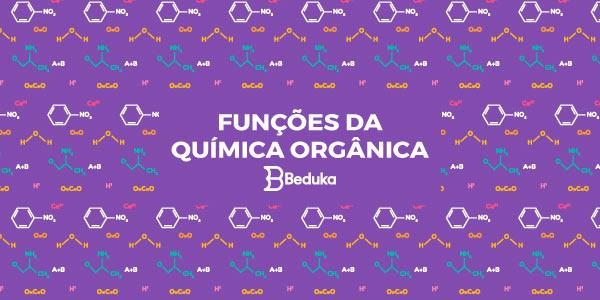 FUNÇÕES-DA-QUÍMICA-ORGÂNICA
