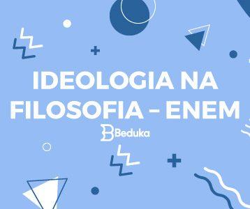 IDEOLOGIA-NA-FILOSOFIA-–-ENEM