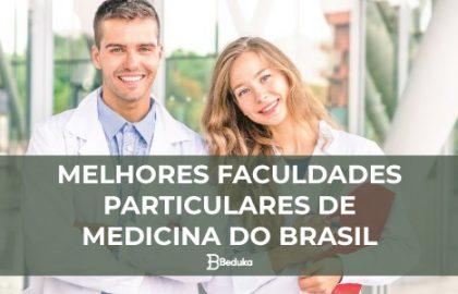 QUAIS-SÃO-AS-MELHORES-FACULDADES-PARTICULARES-DE-MEDICINA-DO-BRASIL-