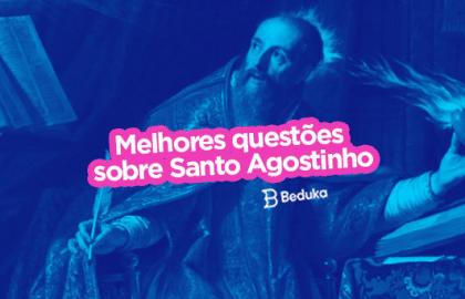 Questões sobre Santo Agostinho