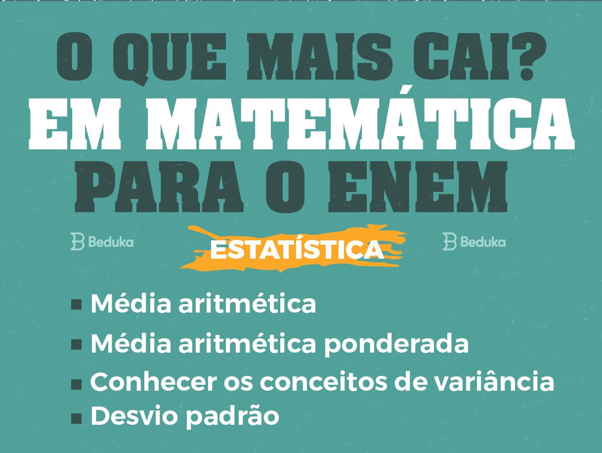 assuntos de matemática que mais caem no enem: estatística