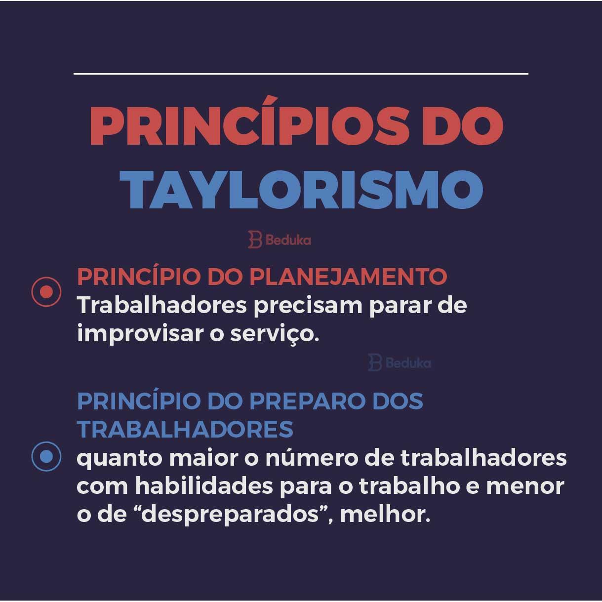 princípios do taylorismo, planejamento e preparo dos trabalhadores