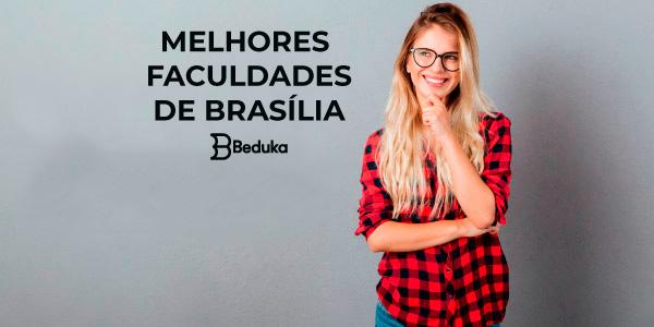 DESCUBRA-QUAIS-SÃO-AS-MELHORES-FACULDADES-EM-BRASÍLIA