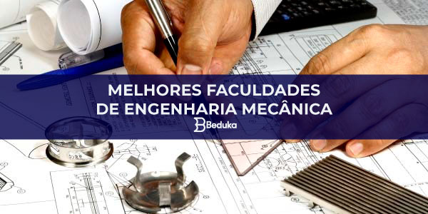 QUAIS-SÃO-AS-MELHORES-FACULDADES-DE-ENGENHARIA-MECÂNICA