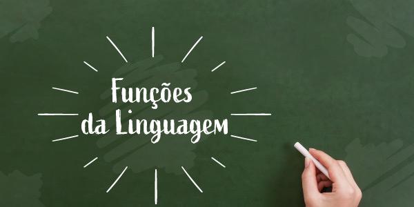 O que são funções da linguagem