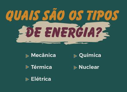 quais são os tipos de energia: mecânica, térmica, elétrica, química, nuclear