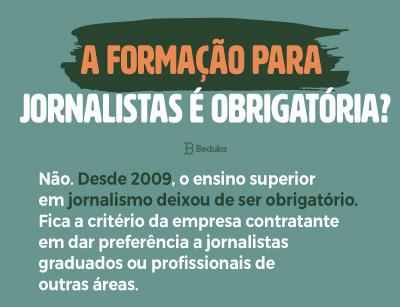 A formação para jornalistas é obrigatória
