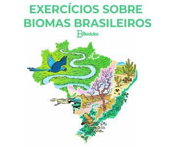 Exercícios sobre Biomas brasileiros com gabarito