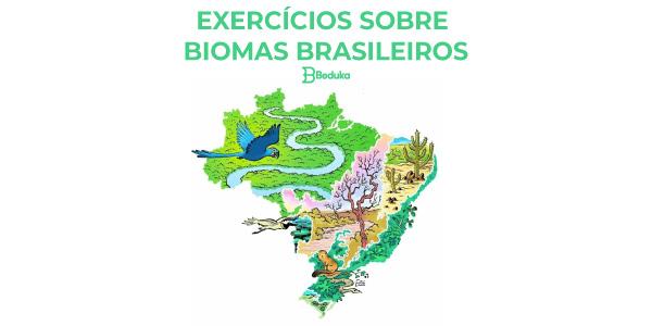 Exercícios Sobre Biomas Brasileiros Gabarito