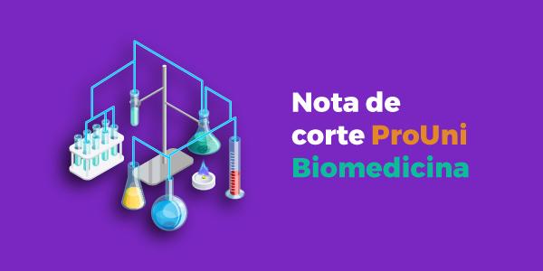 Nota de corte Prouni biomedicina