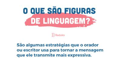 O que são Figuras de Linguagem