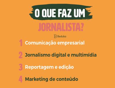 o que faz um jornalista
