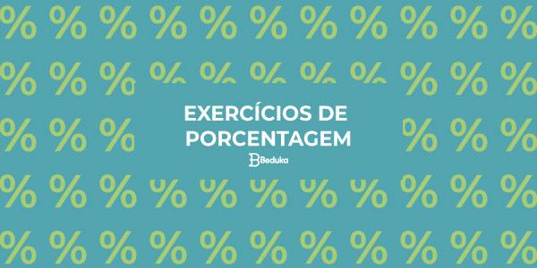 Exercícios de Porcentagem