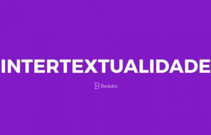 O que é Intertextualidade