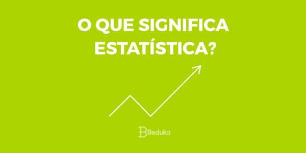 o que é estatística