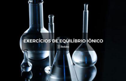 Exercícios de Equilíbrio Iônico -
