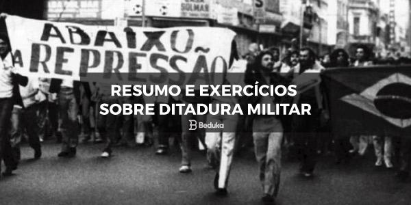 Exercícios sobre Ditadura Militar