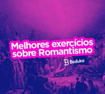 Exercícios sobre Romantismo