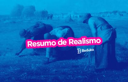 Resumo de Realismo