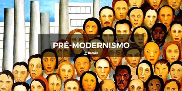 Resumo do Pré-Modernismo