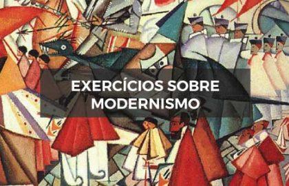Exercícios sobre Modernismo