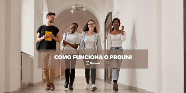Como funciona o Prouni