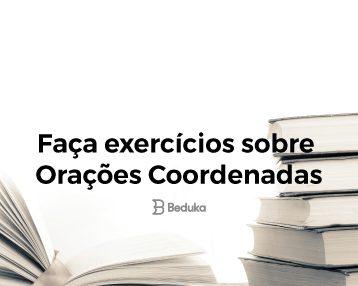 Exercícios sobre Orações Coordenadas
