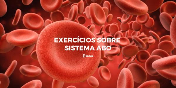 Exercícios sobre Sistema ABO