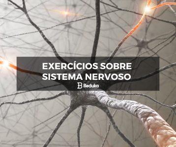 Exercícios sobre Sistema Nervoso