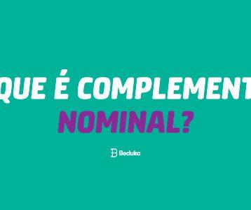 O que é Complemento Nominal