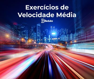 Exercícios-de-Velocidade-Média