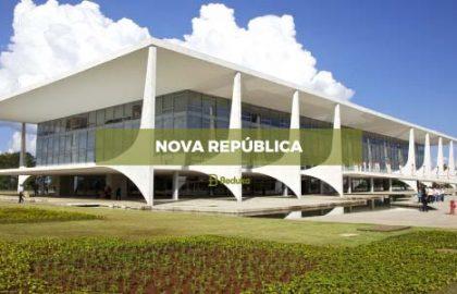 Exercícios e Resumo da Nova República
