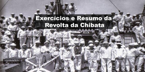 Exercícios e Resumo da Revolta da Chibata