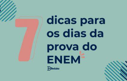 DICAS PARA OS DIAS DA PROVA DO ENEM 2019