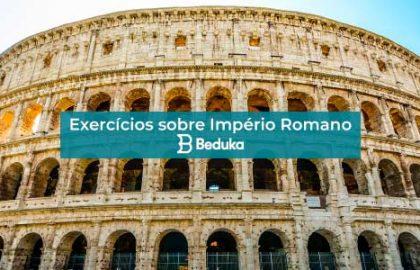 Exercícios sobre Império Romano