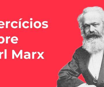 Exercícios sobre Karl Marx