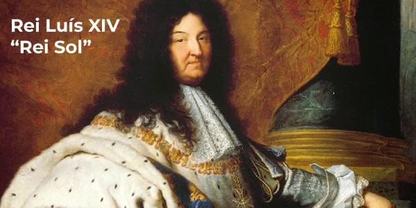 Rei da França Luís XIV, chamado Rei sol, na fase absolutista da Europa