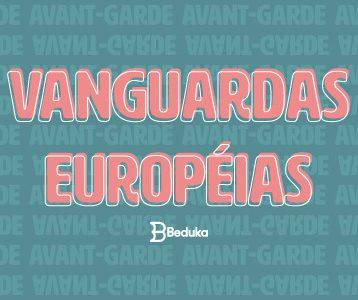 Resumo das Vanguardas Europeias