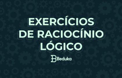 Exercícios de Raciocínio Lógico