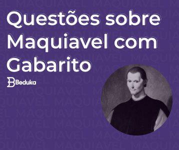 Questões sobre Maquiavel