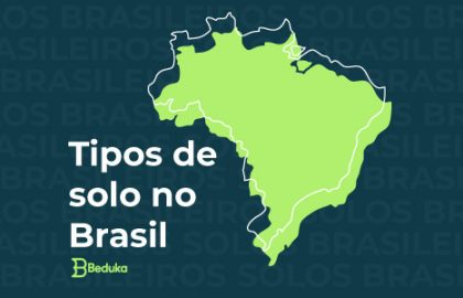 Tipos de solo no Brasil